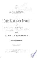 The Graves Ditzler  Or  Great Carrollton Debate