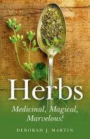 Herbs  Medicinal  Magical  Marvelous