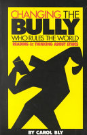 Changing the Bully who Rules the World