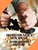 Homeowner s Journal   DIY Home Renovation Project Log