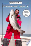 Rudow S Guide To Fishing The Mid Atlantic Book PDF