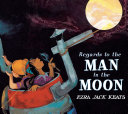 Regards to the Man in the Moon