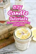 DIY Candle Tutorials