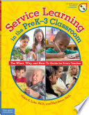 Service Learning In The Prek 3 Classroom