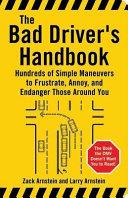 The Bad Driver s Handbook