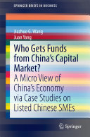 Who Gets Funds from China   s Capital Market