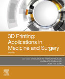 3D Printing  Application in Medical Surgery Volume 2 E Book