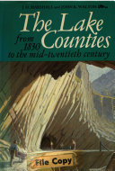 Pdf The Lake Counties from 1830 to the Mid-twentieth Century