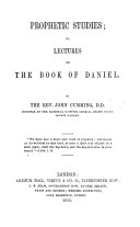 Prophetic Studies  or  Lectures on the Book of Daniel