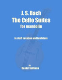 J S Bach The Cello Suites For Mandolin