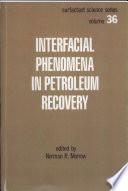 Interfacial Phenomena in Petroleum Recovery