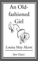 An Old-Fashioned Girl [Pdf/ePub] eBook