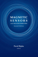Magnetic Sensors and Magnetometers  Second Edition
