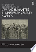 The Routledge Research Companion To Law And Humanities In Nineteenth Century America