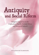 Antiquity and Social Reform