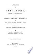 A Treatise on Astronomy  Spherical and Physical