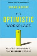 The Optimistic Workplace Pdf/ePub eBook