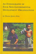 An Ethnography of Four Non governmental Development Organizations