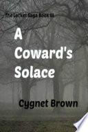 A Coward s Solace The Locket Saga Book III