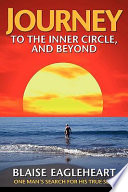 Journey to the Inner Circle  and Beyond