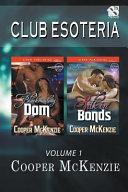 Club Esoteria, Volume 9 [blackmailing Dom: Silk in Bonds] (Siren Publishing Classic)