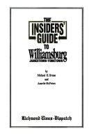 The Insiders  Guide to Williamsburg  Jamestown Yorktown