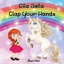 Ella Bella Clap Your Hands