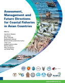 Assessment  management and future directions for coastal fisheries in Asian countries