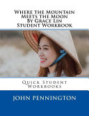 Where the Mountain Meets the Moon by Grace Lin Student Workbook Book PDF