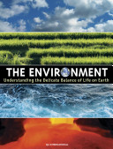 The Environment - Understanding the Delicate Balance of Life on Earth Pdf/ePub eBook
