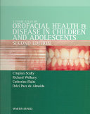 Color Atlas of Orofacial Health and Disease in Children and Adolescents