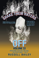 Shake Them Haters Off Volume 22 Mastering Your Spelling Skill The Study Guide 1 Of 9