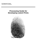 Processing Guide for Developing Latent Prints