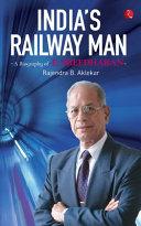 India S Railway Man