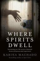 Where Spirits Dwell