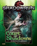 Shadowrun Court of Shadows Le