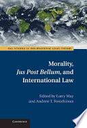 Morality Jus Post Bellum And International Law