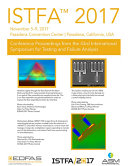 ISTFA 2017  Proceedings from the 43rd International Symposium for Testing and Failure Analysis