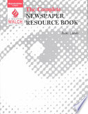The Complete Newspaper Resource Book
