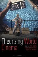 Theorizing World Cinema
