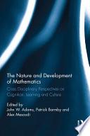 The Nature and Development of Mathematics