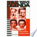 """Third Wave Agenda: Being Feminist, Doing Feminism"" by Leslie Heywood, Jennifer Drake"