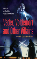 Vader  Voldemort and Other Villains