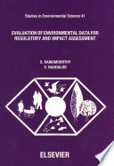 Evaluation Of Environmental Data For Regulatory And Impact Assessment Book PDF
