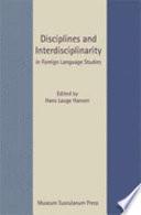 Disciplines and Interdisciplinarity in Foreign Language Studies