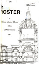 Roster of State and Local Officials of the State of Indiana