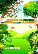 Environmental Economics and Natural Resource Management