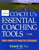 Coach U's Essential Coaching Tools