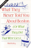 What They Never Told You About Boston