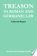 Treason in Roman and Germanic Law  : Collected Papers